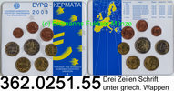 3,88 Euro 2003 Griechenland Kursmünzensatz 2003 Blister  362.0251.55   ... 22,00 EUR  +  8,95 EUR shipping