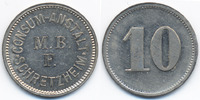 10 Pfennig ohne Jahr Bayern - Schretzheim Consum-Anstalt M.B.F. Schretz... 26,00 EUR  +  4,80 EUR shipping