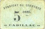 1918 FRENCH EMERGENCY NOTES Cadillac (33). Syndicat du Commerce. Bille... 15,00 EUR  +  7,00 EUR shipping