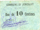FRENCH EMERGENCY NOTES Joncourt (02). Commune. Billet. 10 centimes Pe... 75,00 EUR  +  7,00 EUR shipping