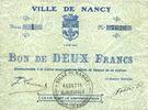 2 août 1914 FRANZÖSISCHE NOTSCHEINE Nancy (54). Ville. Billet. 2 franc... 15,00 EUR