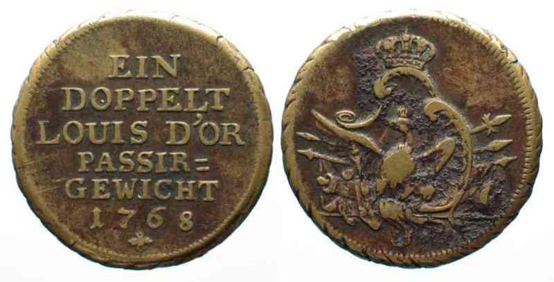 1768 Preussen - Münzgewichte Prussian Coin Weight EIN DOPPELT LOUIS D'OR PASSIR-GEWICHT 1768 copper # 52786 VF