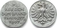 Frankfurt - Medaillen  1867 f.unz AUS DEM DOMBRAND 15 AUGUST 1867 Bleime... 149,99 EUR  plus verzending
