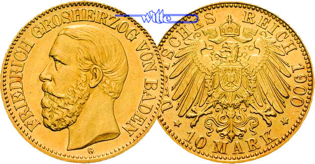 Baden Friedrich I. 10 Mark, 3,58g <br>fein,<br>19,5mm Ø 1900 vz-stgl G