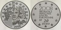 20 Euro 2008 Frankreich Europäische Präsidentschaft - Europaprogramm - ... 438.62 US$ 395,00 EUR