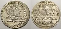 3 Gröscher. 1 1593 Riga, Stadt Sigismund I...