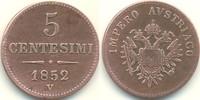 5 Centesimi 1852 V Österreich - Lombardei ...