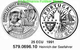 25 ECU 1991 Portugal Heinrich der Seefahrer . 579.0696.10 PP  29,95 EUR  +  8,95 EUR shipping