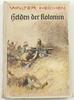 1938 Drittes Reich Walter Heichen / Helde...