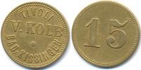 15 Pfennig ohne Jahr Bayern - Kissingen, Bad Tivoli V. Kolb Bad Kissing... 28,00 EUR  +  4,80 EUR shipping