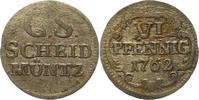 6 Pfennig 1762 Sachsen-Albertinische Linie...