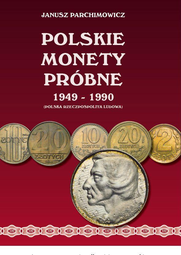 Fachbuch portofreie Lieferung 2015 Polen - Polska - Poland Polish pattern  coins Peoples Republic 1949 -1990 from Janusz Parchimowicz ladenneu