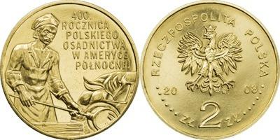 POLAND 2 ZLOTE 2008 400TH ANNIV OF POLISH SETTLEMENT IN NORTH AMERICA COIN UNC