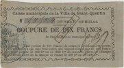 FRANZÖSISCHE NOTSCHEINE Saint Quentin (0...