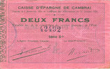 FRENCH EMERGENCY NOTES Cambrai (59). Caisse d'Epargne. Billet. 2 fran... 20,00 EUR  +  7,00 EUR shipping
