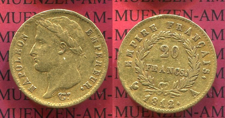 20 Francs Goldmünze 1812 A Frankreich France Napoleon Empereur Mit