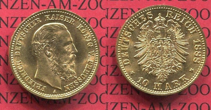 10 Mark Goldmünze 1888 Preußen Preußen 10 Mark Gold 1888 J. 247 Friedrich III. au-unc