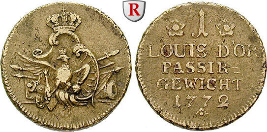 Passing-weight for 1 Louis d`or 1772 Brandenburg-Prussia Kingdom of  Prussia, Friedrich II, 1740-1786 very fine
