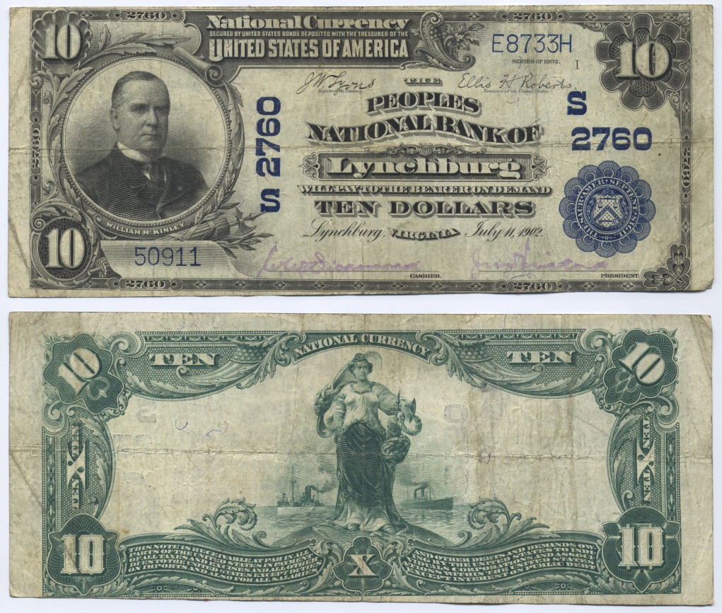 10 Dollars 1902 USA Large National Bank Note, The Peoples National Bank of Lynchburg, Virginia. Lyons-Roberts Fine-Very Fine